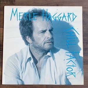 """Merle Haggard """"Chill Factor"""" vinyl record"""